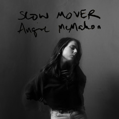 Slow Mover