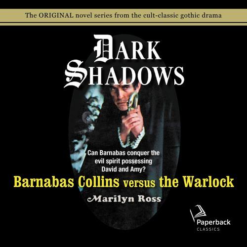 """Barnabas Collins versus the Warlock"" by Marilyn Ross read by Kathryn Leigh Scott"