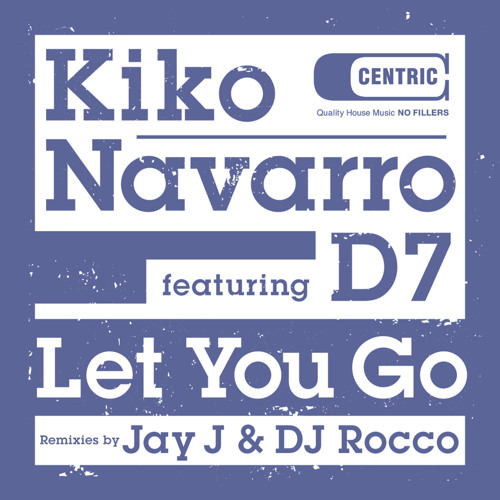 Let You Go (Jay's Shifted Up Mix)