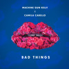 poster of Bad Things song