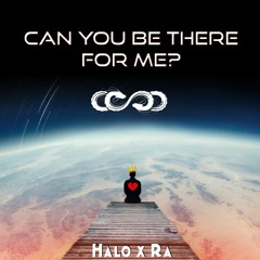Halo Maques - Can You Be There For Me ft Ra
