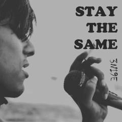 Stay The Same - 3NI9E (prod. Chillnrelax)