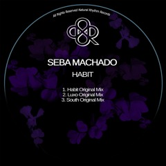 Seba Machado - Habit (Original Mix)