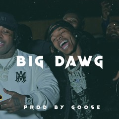 """[FREE] EST GEE x LIL BABY TYPE BEAT """"BIG DAWG' (PROD BY GOOSE)"""