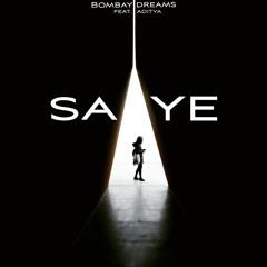 Saaye Feat. Aditya