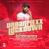 Download URBANFLEXX LOCKDOWN MIXTAPE 2020 BY DJ SAWA Mp3
