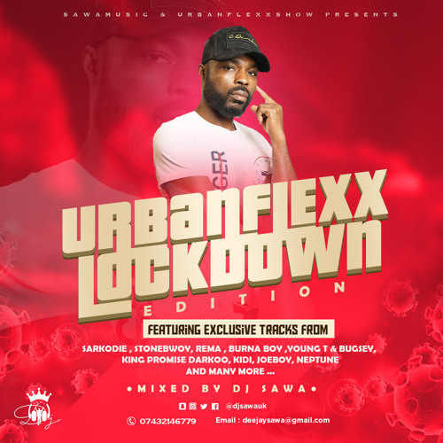URBANFLEXX LOCKDOWN MIXTAPE 2020 BY DJ SAWA