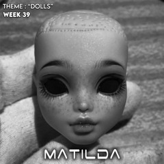 Matilda - Week 39