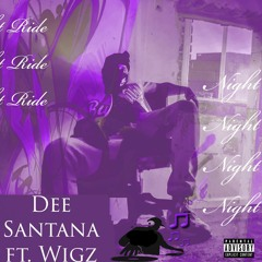 Night Ride ft. Wigz [Chopped & Screwed] (Prod by. Versus beats)