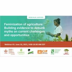 PIM Webinar: Feminization of Agriculture: Building evidence to debunk myths - 6/10/2021