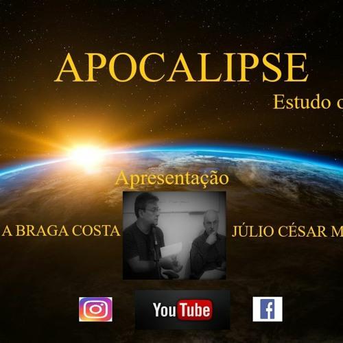 206º Apocalipse - O Nome e o Número da Besta é 666 - Carlos A Braga Costa e Júlio César Moreira