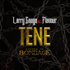 Tene: Living In Bondage
