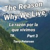 Download The Reason Why We Live (Part 3), TR, Terry Petersen, 20 Diciembre 2020, LC, FL  USA Mp3