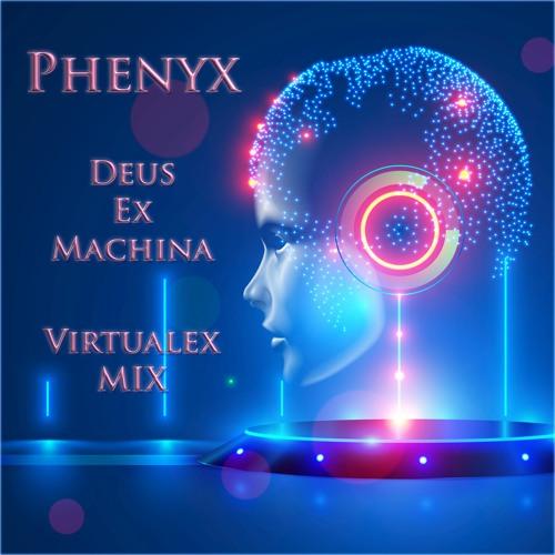 Deus Ex Machina by Phenyx (Virtualex Mix) [Free Download]