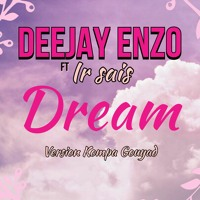 Deejay Enzo - Dream Version Kompa Gouyad 2K21