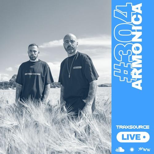 Traxsource LIVE! #304 with Armonica