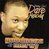 Goodness & Mercy (Raggae)
