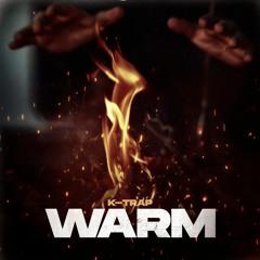 K-Trap - Warm