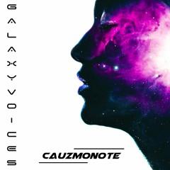 Cauzmonote - Galaxy Voices