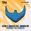 Cr3on & Marcus feat. Gwendolyne - Remember You (Clément Bcx Remix)[OUT NOW]