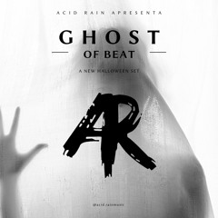 Acid Rain - Ghost Of Beat