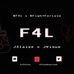 F4L J3laize FT Jvique