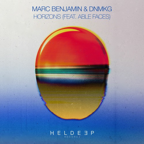 Marc Benjamin & DNMKG - Horizons (feat. Able Faces) [OUT NOW]