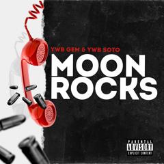 Moon Rocks Ft. YWB Soto