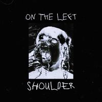 On The Left Shoulder