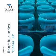 'Planar' EP (preview) - Rhombus Index (See Blue Audio SBA #022)