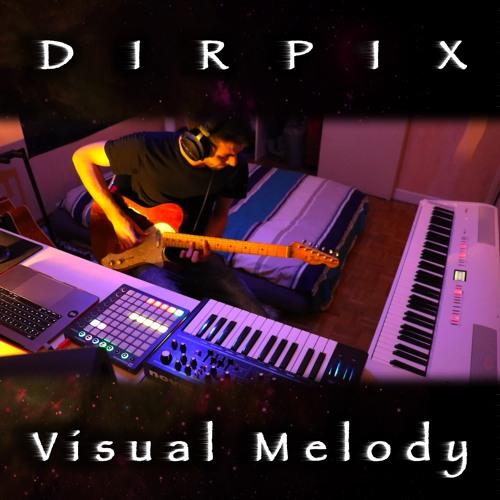 Dirpix - Visual Melody