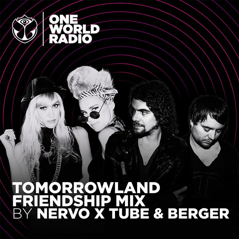 Tomorrowland Friendship Mix - NERVO x Tube & Berger