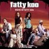 Fatty Koo (Album Version)
