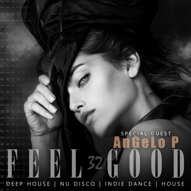 Feel Good - 032 2 Hour Deep House Set Guest Angelo P 2020 #VFG32