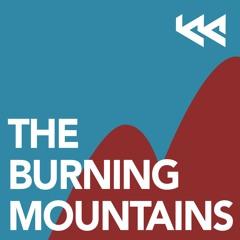 THE BURNING MOUNTAINS