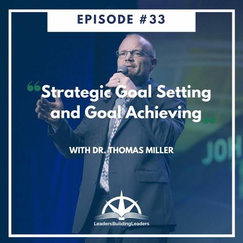 Strategic Goal Setting and Goal Achieving!