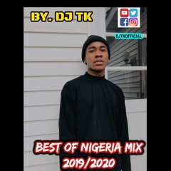 hottest Nigeria mix  2019/2020/2021/2023/2024