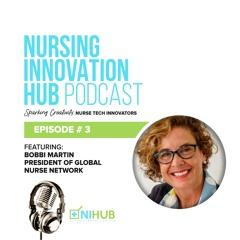 Nursing Innovation Hub Podcast Episode #3