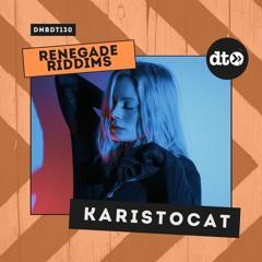 RENEGADE RIDDIMS: Karistocat