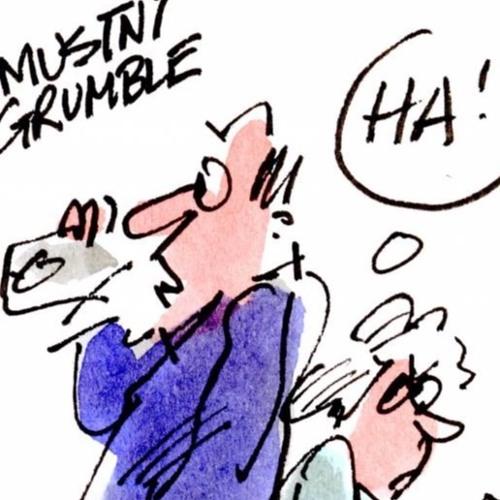 Stop Grumbling! It Don't Work...
