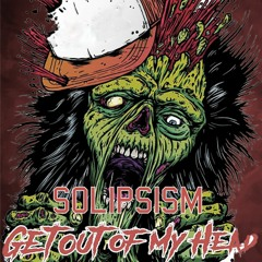 Get Out Of My Head by Solipsism ft. Roi Bars
