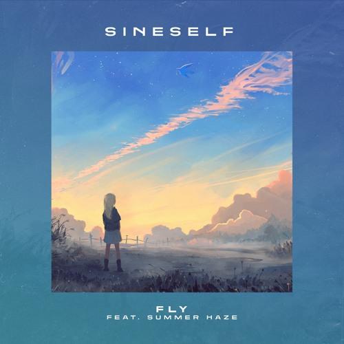 Sineself - Fly (ft. Summer Haze) Image