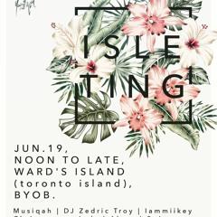 Iammiikey - ISLE TINGS 06.19.2021. LIVE DJ SET