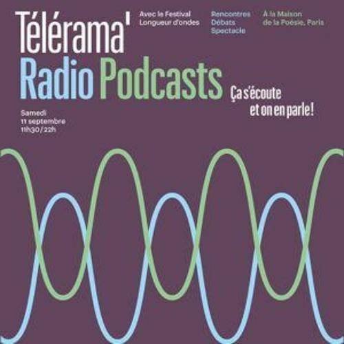 « RADIO ET PODCASTS : ÇA S'ÉCOUTE ET ON EN PARLE ! » - Comment porter la littérature aux oreilles