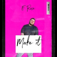 Make It (You're Gonna Make It)