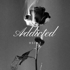 Addicted - Hsimz