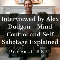 Podcast #87 - Jason Christoff - Mind Control and Self Sabotge Explained