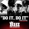 Do It, Do It (Poole Palace   Main/Radio) [feat. K-Rab & Lil' Jon]