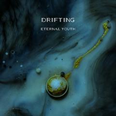 Eternal Youth - Drifting