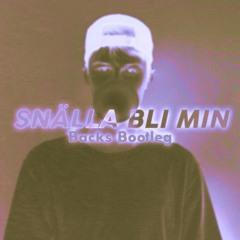 Victor Leksell - Snälla Bli Min (Backs Bootleg)